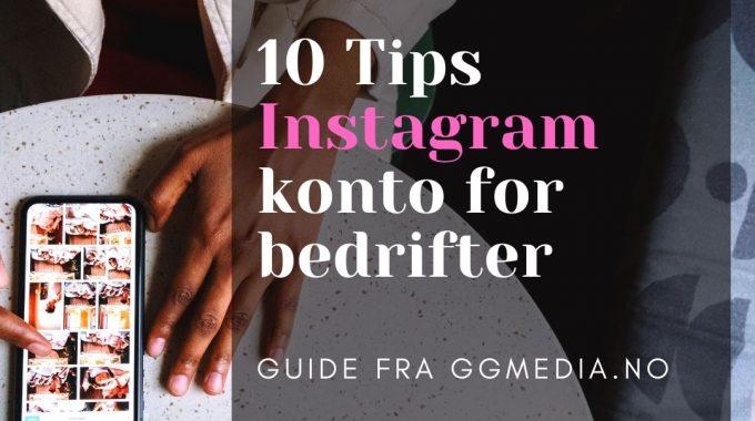 10 Tips Instagram Konto For Bedrifter - Kvadratisk 1:1